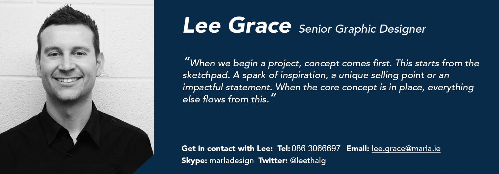 Lee Grace - Senior Graphic Designer - Márla Communications