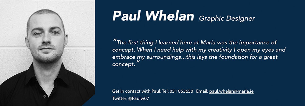 Paul Whelan - Graphic Designer - Márla Communications
